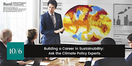 Building a Career in Sustainability: Ask the Climate Policy Experts tickets