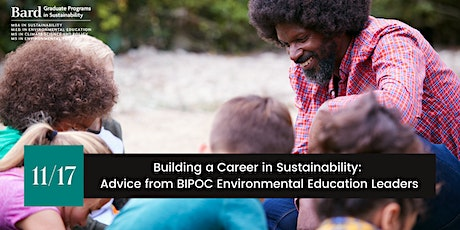 Building a Career in Sustainability: Advice from BIPOC Envir. Ed Leaders tickets