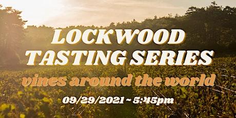Vines Around The World:  Wine Tasting At Lockwood Distilling tickets