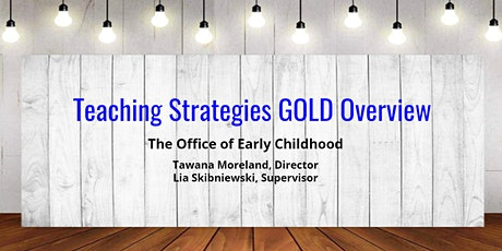 Teaching Strategies GOLD Overview tickets