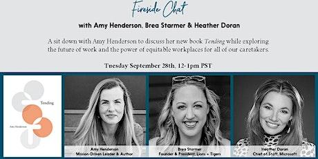 Fireside chat with Amy Henderson, Brea Starmer & Heather Doran tickets