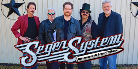 Seger System: Ultimate Bob Seger Tribute at Legacy Hall tickets