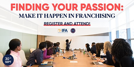 Finding Your Passion: Make It Happen In Franchising tickets