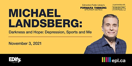 Michael Landsberg - Darkness and Hope: Depression, Sports and Me tickets