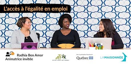 L'accès à l'égalité en emploi tickets