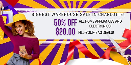 Biggest Warehouse Sale EVER! $20 Fill Your Bag Deals! tickets