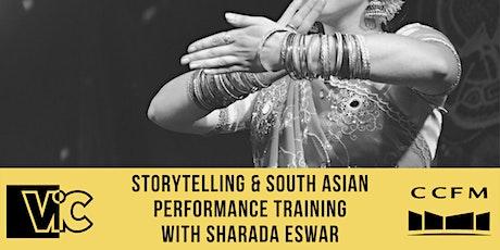 Masterclass: Storytelling & South Asian Performance Training tickets