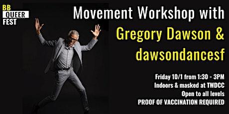 BBQueer: Workshop with Gregory Dawson & dawsondancesf tickets