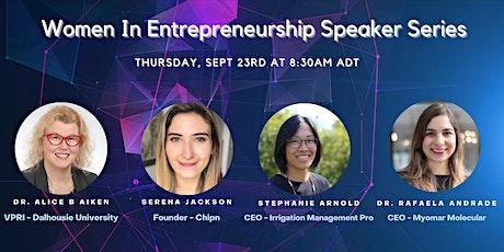 Women In Entrepreneurship Speaker Series #1 tickets