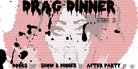 Halloween Drag Dinner Hosted by Haus of Does Moore tickets