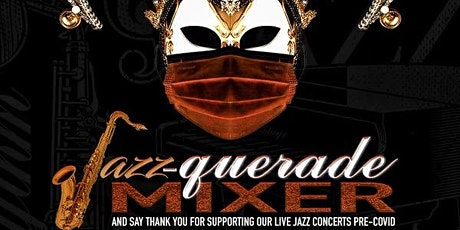Jazz-querade Mixer with Capital City Entertainment Group tickets