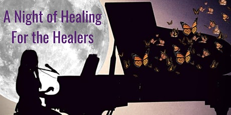 A Night of Healing for the Healers Livestream Tickets