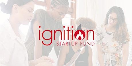 WEBINAR: Ignition Fund Information Session tickets