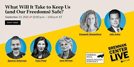What Will It Take to Keep Us (and Our Freedoms) Safe? tickets