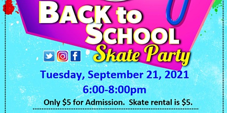 Back to School Skate Party tickets