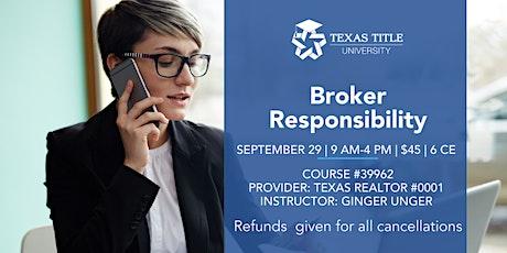 Broker Responsibility tickets
