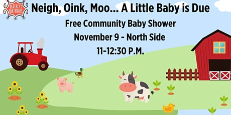 Free Community Baby Shower -- North Side tickets