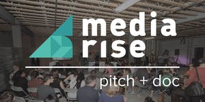 Media Rise Festival 2015: Pitch Night + Doc-in-a-Day
