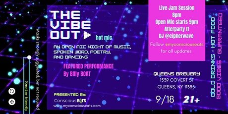The Vibe Out -> Hot Mic (Open Mic @ Queens Brewery) tickets