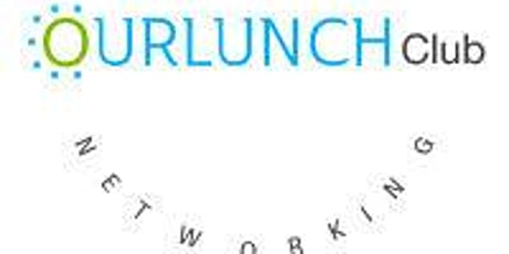Our Lunch Club Networking Luncheon at Calandras tickets