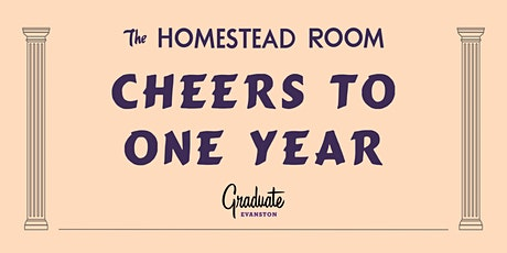 Cheers to One Year with Graduate Evanston tickets