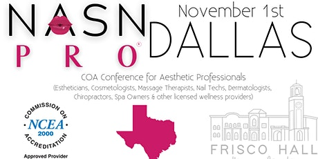 NASNPRO Dallas Conference for Aesthetic Profession tickets
