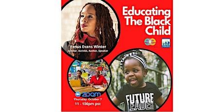 Educating the Black Child Presents Dr. Venus Evans Winters tickets