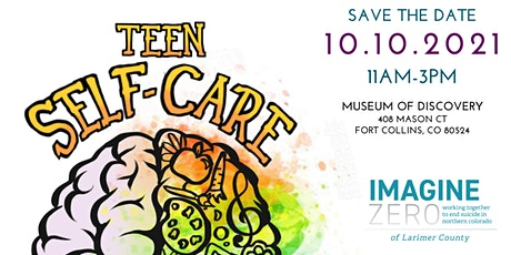 Teen Self Care Fair 2021- Fort Collins Museum of Discovery tickets