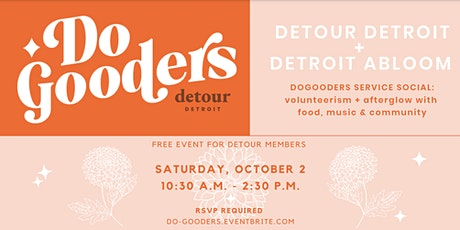 Detour DoGooders service social with Detroit Abloom tickets