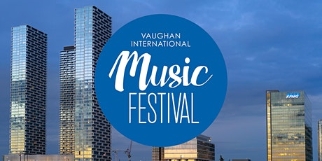 Vaughan International Music Festival tickets