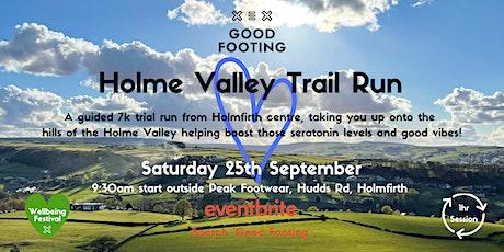 Holme Valley Trail Run - Wellbeing Festival tickets