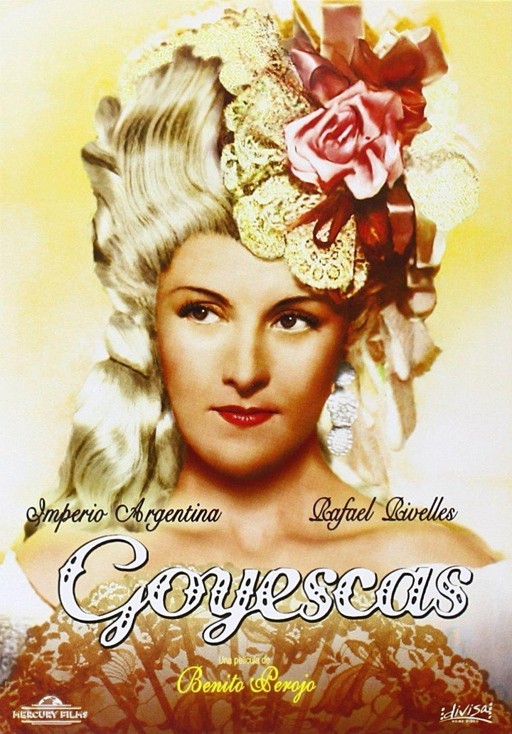 Imagen de GOYA275 5. Goyescas, Benito Perojo, 1942.
