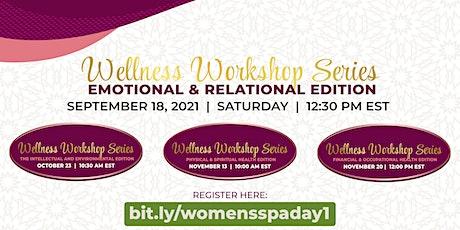 Wellness Workshop Series: Emotional & Relational Edition tickets