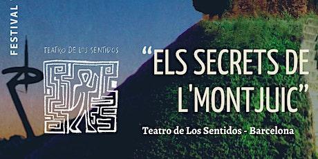 Els Secrets de L'Montjuic - 18h entradas