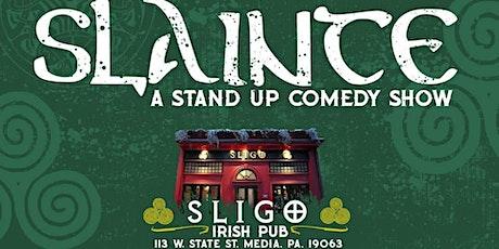 Slainte: a Stand Up Comedy Show tickets