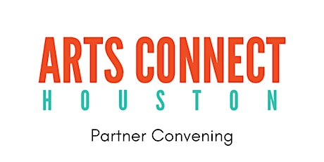 Arts Connect Houston Fall Partner Convening tickets