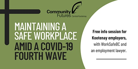 Maintaining a Safe Workplace amid a Covid-19 Fourth Wave tickets