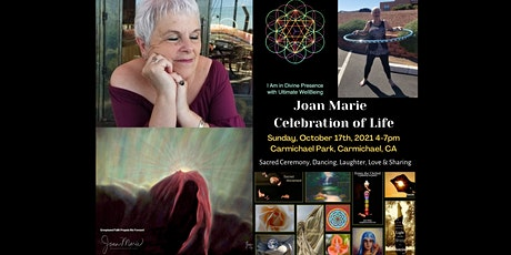 Celebration for Joan Marie ~ Sacred Ceremony, Dancing, Memorial Service tickets
