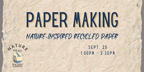 Paper Making: Nature-Inspired Recycled Paper tickets