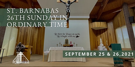 26th Sunday in Ordinary Time Sunday Mass (Last Names A-C) tickets