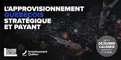 Petit déjeuner Causerie - L'approvisionnement québécois, stratégique et... billets