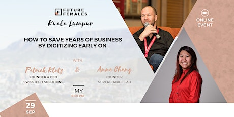 How to Save Years of Business by Digitizing Early On  | FF KL tickets