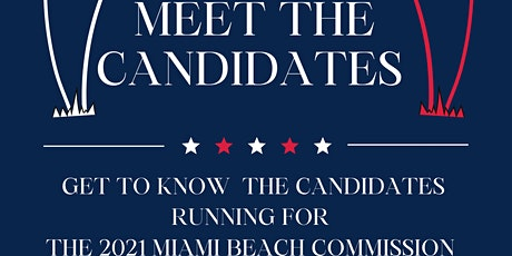 Meet The Candidates - Miami Beach Commission tickets