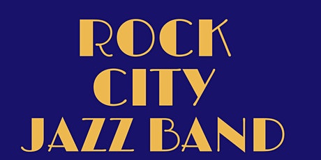 Rock City Jazz Band Concert tickets