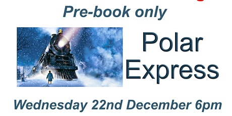 Festive Film Polar Express tickets