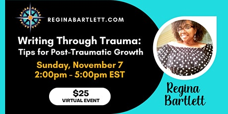 Writing Through Trauma - Tips for Post-Traumatic Growth tickets