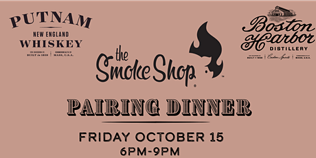 Putnam Whiskey & The Smoke Shop BBQ Pairing at the Boston Harbor Distillery tickets