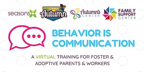 Behavior is Communication | VIRTUAL Foster & Adoptive Summit tickets