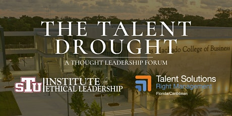 The Talent Drought   A Thought Leadership Forum tickets