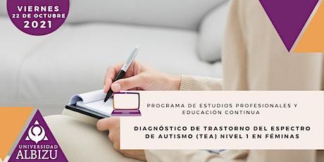 Diagnóstico de Trastorno del Espectro de Autismo (TEA) Nivel 1 en Féminas entradas